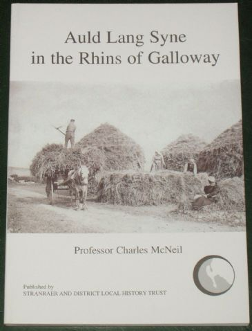 Auld Lang Syne in the Rhins of Galloway, by Charles McNeil